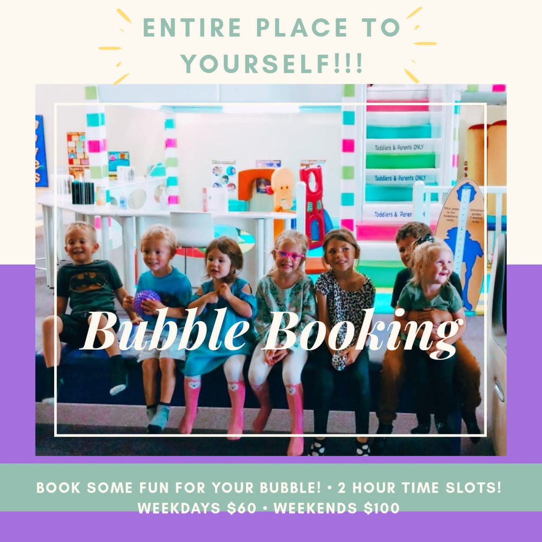 Private Bubble Booking (Weekends)