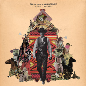 Paces Lift and Ben Bounce - Quick Trigger. Album Download