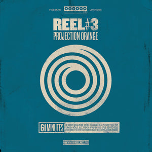 Reel 3: Projection Orange. [FRENCH AFROFUNK / TURKISH WORLD JAZZ]