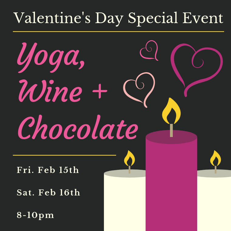 YOGA + WINE + CHOCOLATE Valentine's Day Event