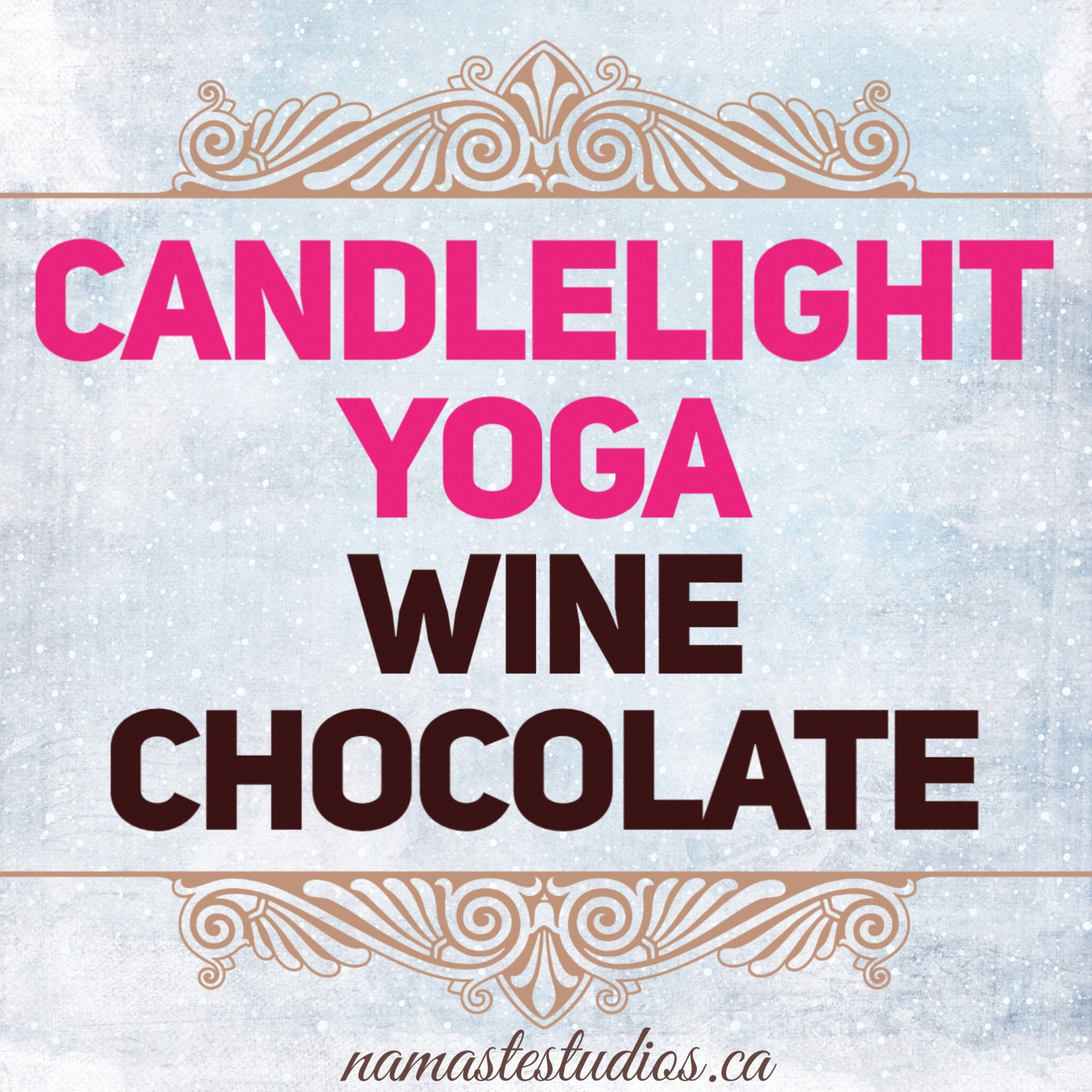 YOGA + WINE + CHOCOLATE Event with Nancy