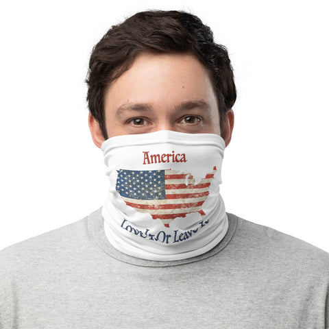 America Love It Or Leave It - Neck Gaiter