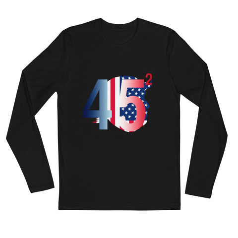 Trump 45.2 - Long Sleeve Fitted Crew