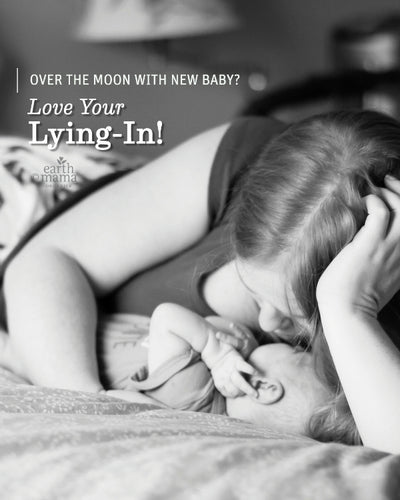 Over the Moon with New Baby? Love Your Lying-In!