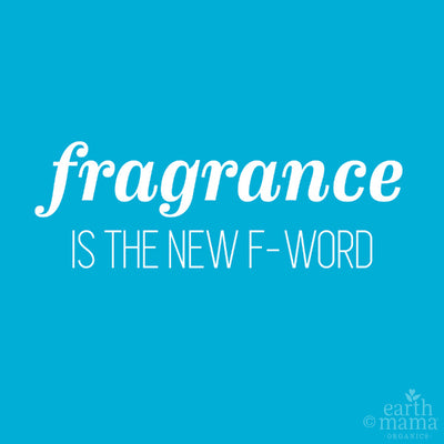 No F Word: Fragrance in Personal Care Products