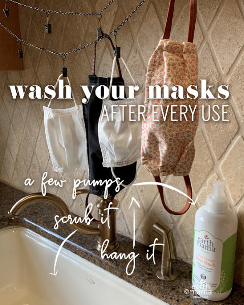 Wash Your Masks, Please and Thank You! - Earth Mama Blog