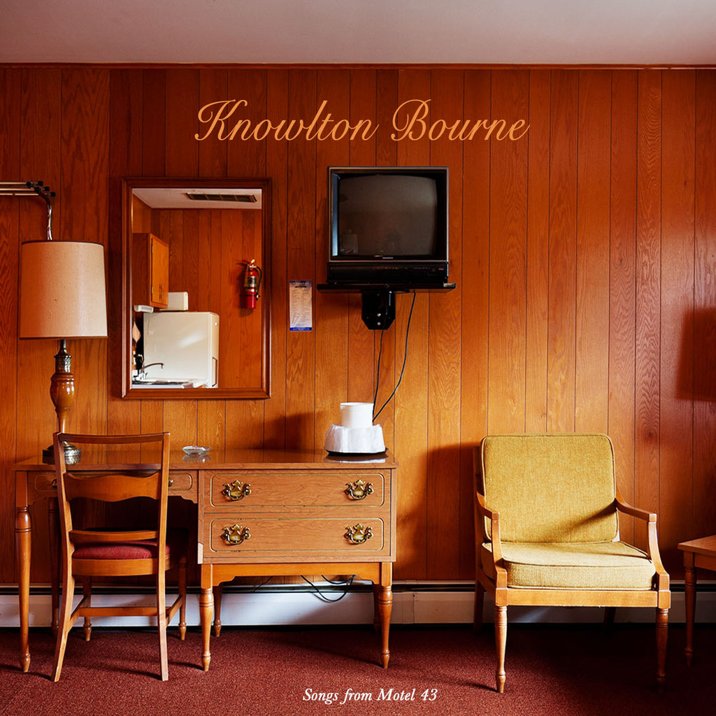 "Knowlton Bourne - ""Songs from Motel 43"""