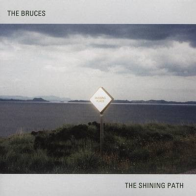 "The Bruces - ""The Shining Path"""