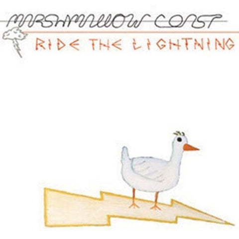 "Marshmallow Coast - ""Ride the Lightning"""