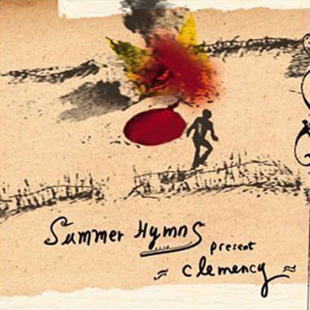 "Summer Hymns - ""Clemency"""