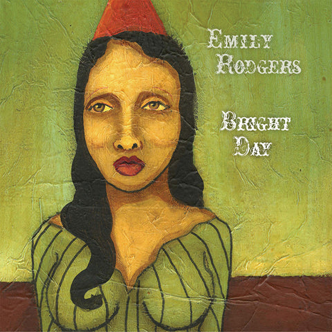 "Emily Rodgers - ""Bright Day"""