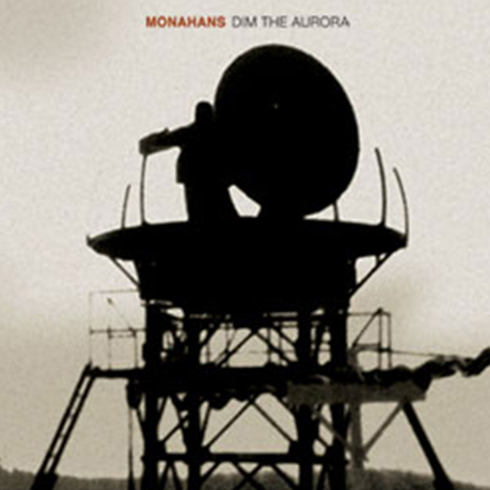 "Monahans - ""Dim the Aurora"""