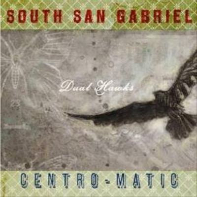 "Centro-Matic & South San Gabriel - ""Dual Hawks"""