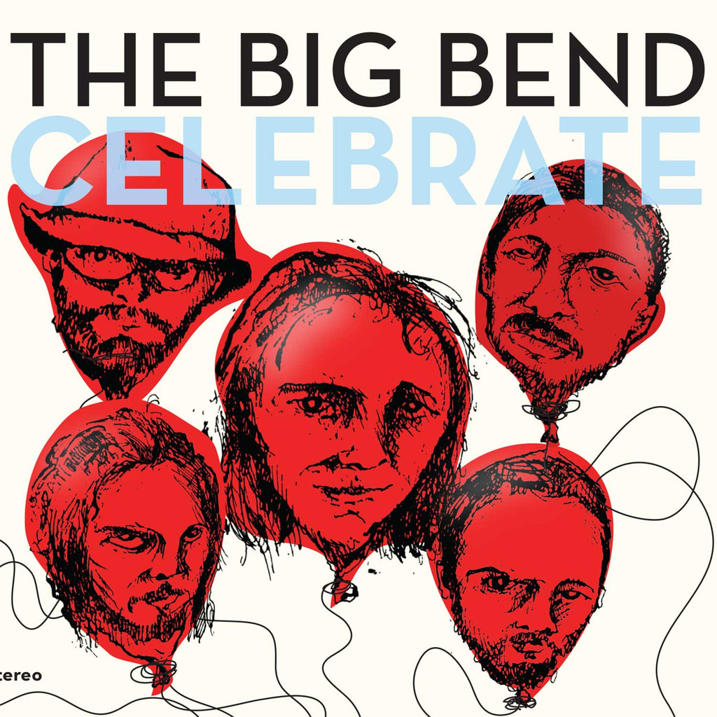 "Chet Vincent and the Big Bend - ""Celebrate"""