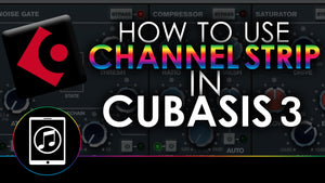 How To Use Channel Strip In Cubasis 3