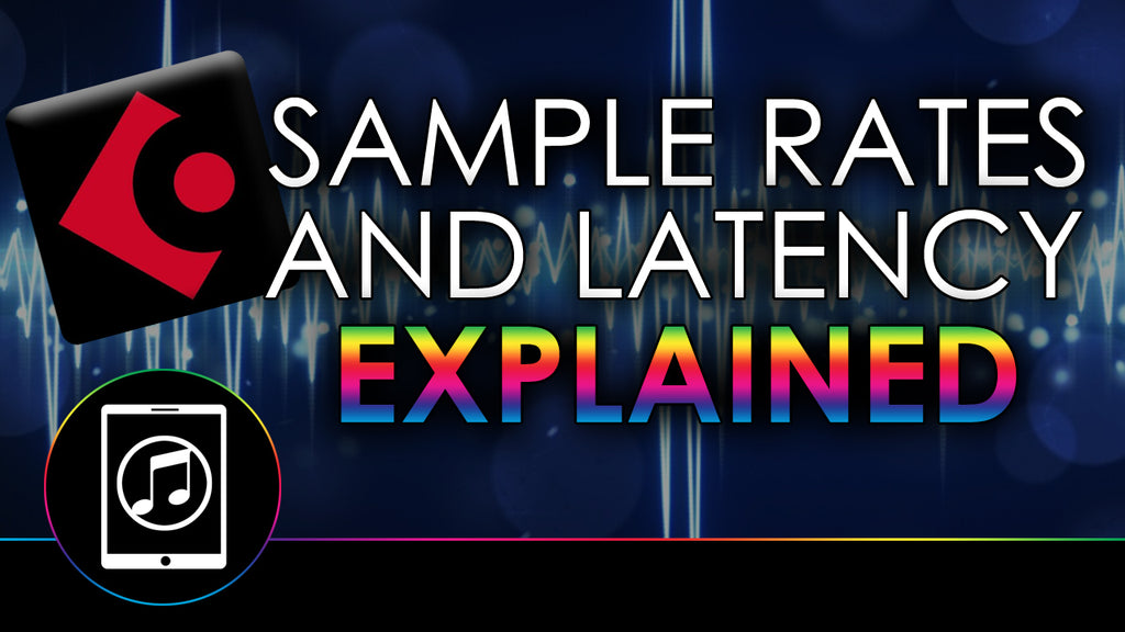 Sample Rates & Latency In Cubasis 3 Explained