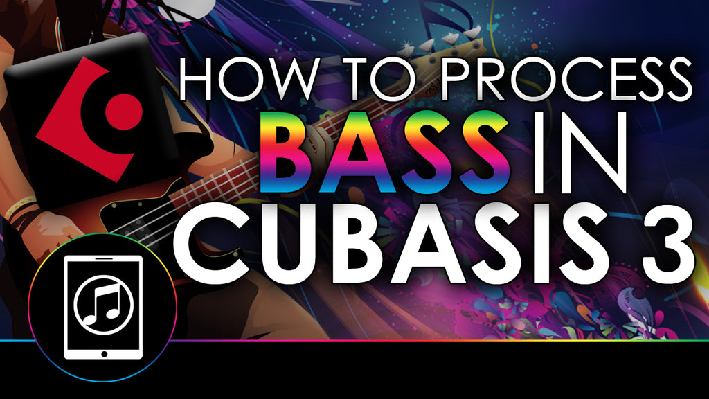 How To Process Bass In Cubasis 3