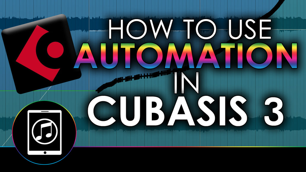 How To Use Automation In Cubasis 3