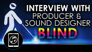 Interview With Music Producer & Sound Designer - Blind