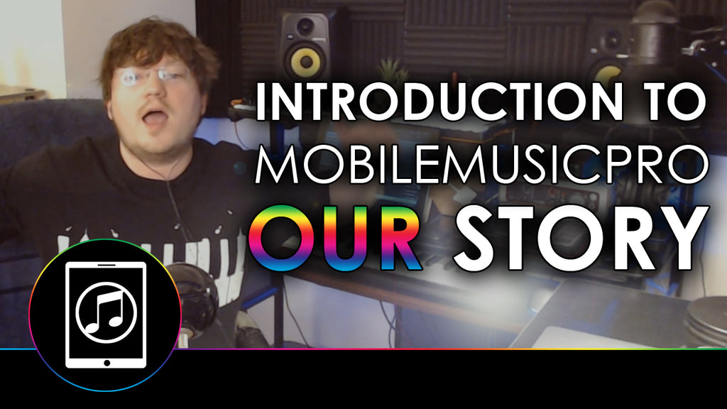 Introduction to Mobile Music Pro - Our Story