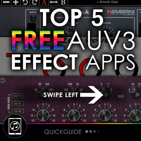 Top 5 FREE AUv3 Effect Apps