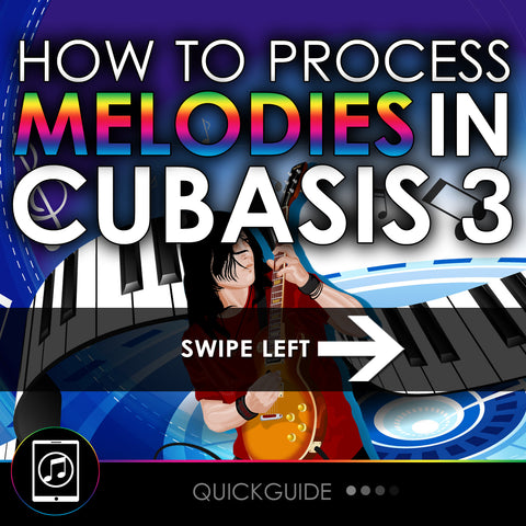 How To Process Melodies In Cubasis 3