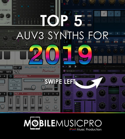 Top 5 AUv3 Synths of 2019