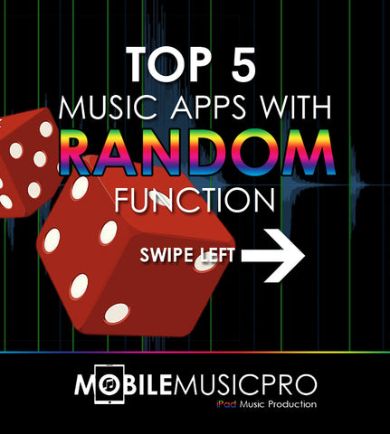 Top 5 iPad Music Apps with Random Function