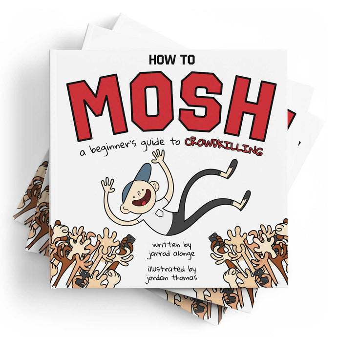 How to Mosh: A Beginner's Guide to Crowdkilling - Boketo Media
