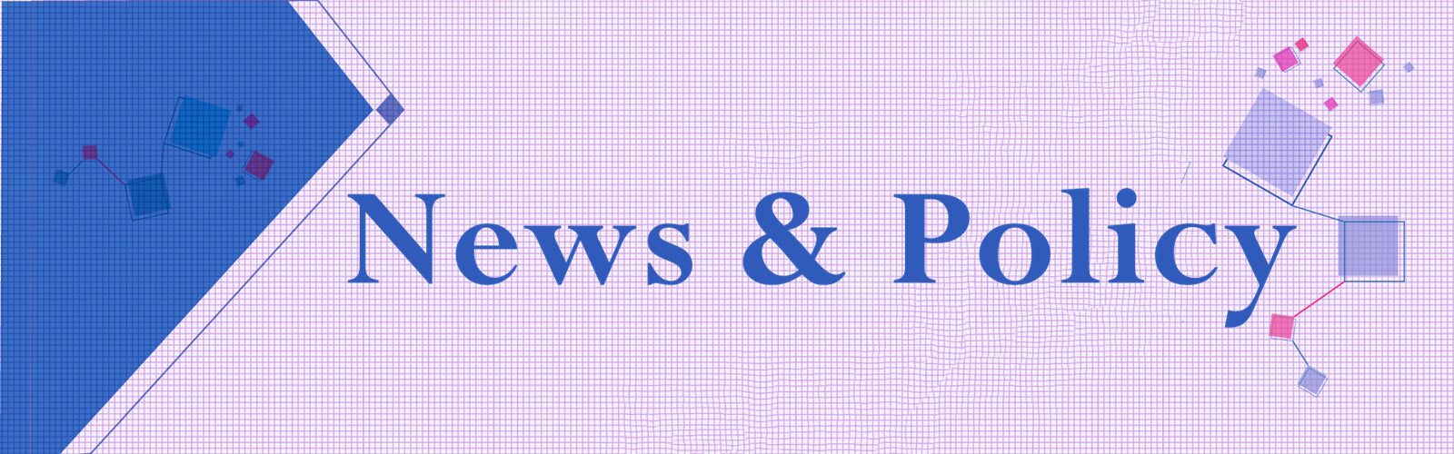 News & policy