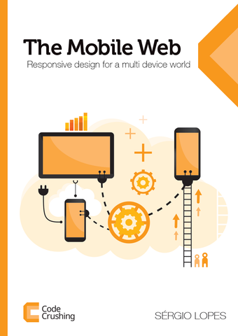 The Mobile Web: Responsive design for a multi device world