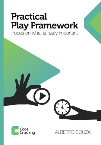 Play Framework: Focus on what is really important