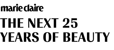marie claire : The next 25 years of beauty