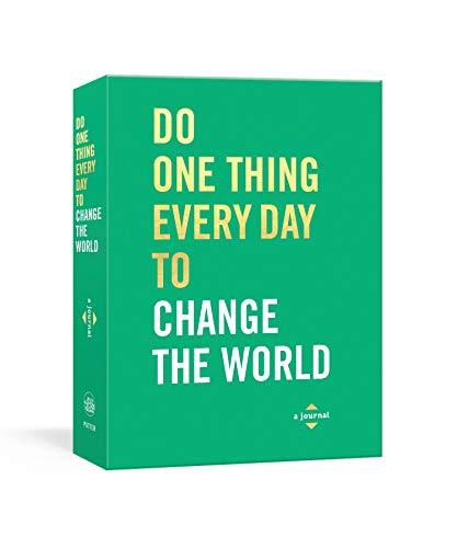 Do One Thing Everyday to Change the World - r. h. ballard shop