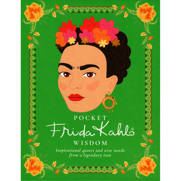 Frida Kahlo Pocket Wisdom - r. h. ballard shop