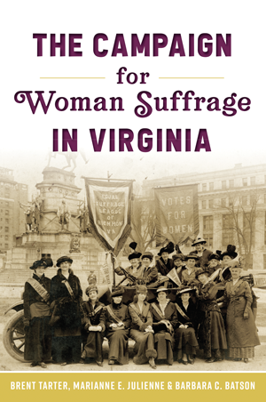 The Campaign for Woman Suffrage in Virginia - r. h. ballard shop
