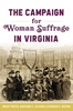 Campaign for Woman Suffrage in Virginia Cover