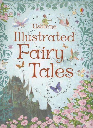 Usborne Illustrated Fairy Tales
