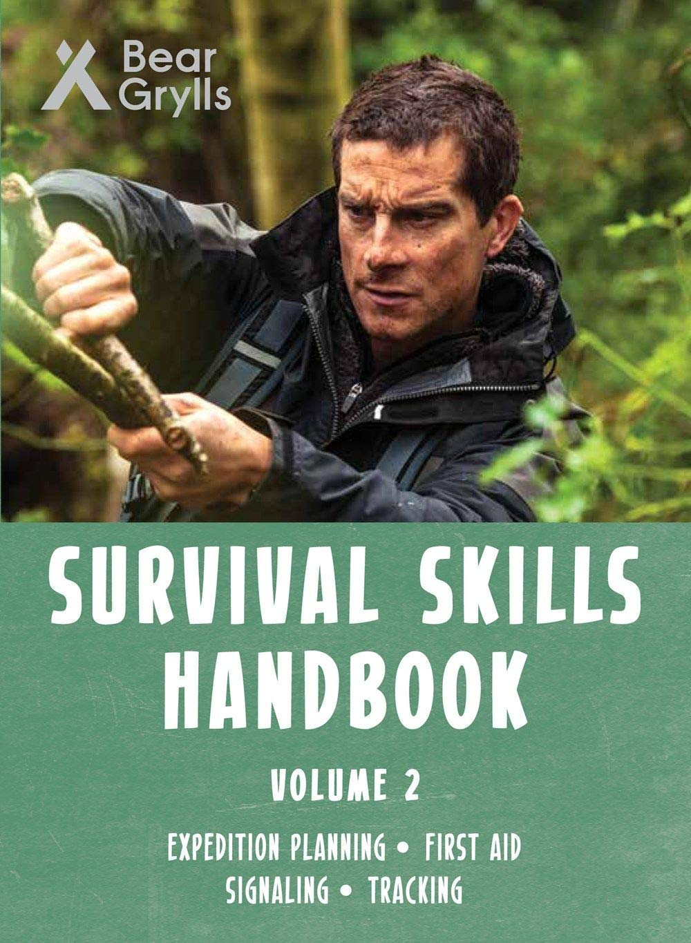 Bear Grylls Survival Skills Handbook Vol 2