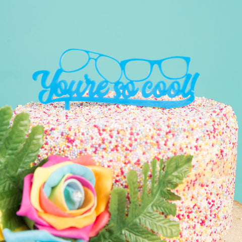 You're So Cool Cake Topper