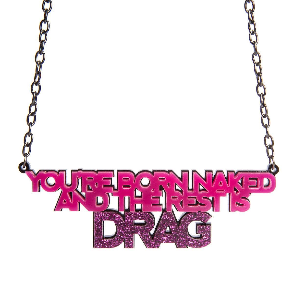 Sugar & Vice The Rest Is Drag Necklace