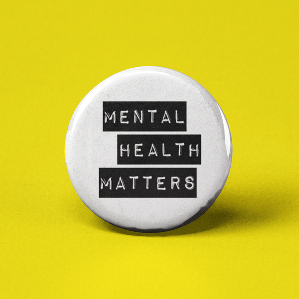 The Pin Pal Club - Mental Health Matters Pinback Button