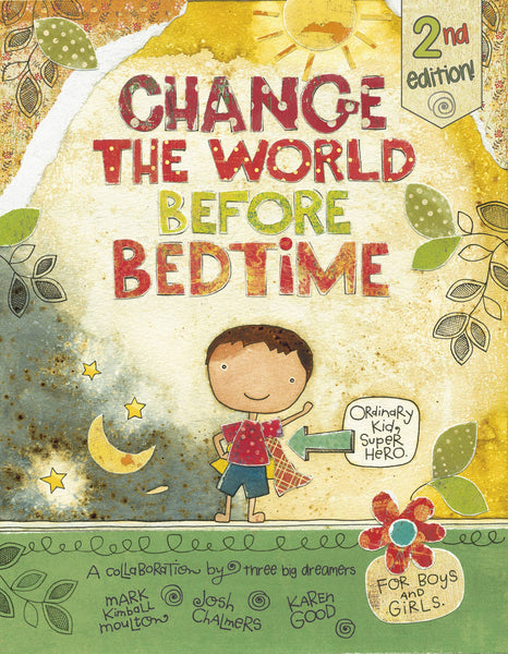 Schiffer Kids - Change the World Before Bedtime