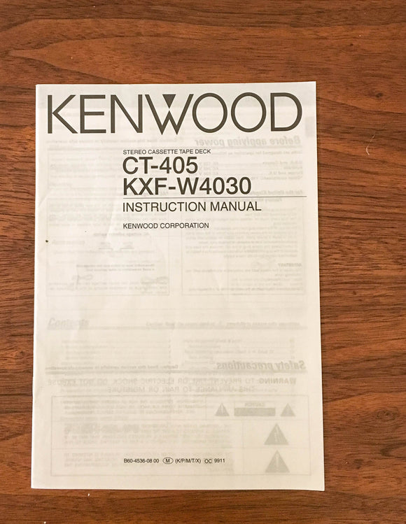 Kenwood CT-405 KXF-W4030 CASETTE OWNERS Manual *Original*