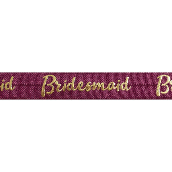 "Wineberry & Gold Bridesmaid - 5/8"" Metallic Printed Fold Over Elastic"