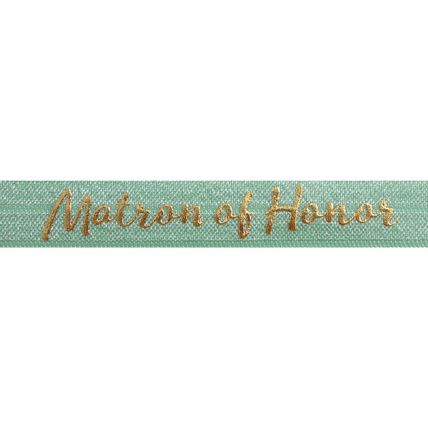 "Mint Green & Gold Matron of Honor - 5/8"" Metallic Printed Fold Over Elastic"