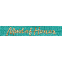 "Aquamarine & Gold Maid of Honor - 5/8"" Metallic Printed Fold Over Elastic"