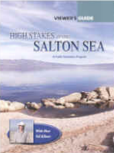High Stakes at the Salton Sea (25-minute version)
