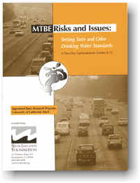 MTBE Risks and Issues