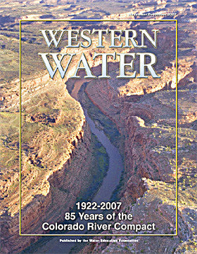 1922-2007: 85 Years of the Colorado River Compact